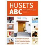 Husets abc Böcker Husets ABC: en handbok för husägare (Inbunden, 2018)