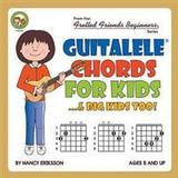 Guitalele Böcker Guitalele Chords for Kids...& Big Kids Too! (Häftad, 2017)