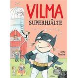 Superhjälte Böcker Vilma superhjälte (Inbunden, 2018)