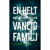 En helt vanlig familj Böcker En helt vanlig familj (Inbunden, 2018)