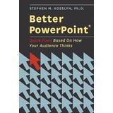Powerpoint Böcker Better PowerPoint (Pocket, 2010)