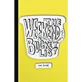 Bucket list Böcker The Weekend Bucket List