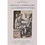 Compilers Böcker Critics, Compilers, and Commentators: An Introduction to Roman Philology, 200 BCE-800 CE