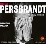 Persbrandt Böcker Mikael Persbrandt: Så som jag minns det (Ljudbok MP3 CD, 2018)