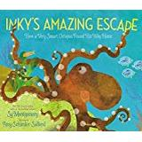 Bok sy Inky's Amazing Escape: How a Very Smart Octopus Found His Way Home