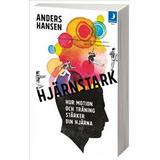 Anders hansen Böcker Hjärnstark: hur motion och träning stärker din hjärna (Pocket, 2018)