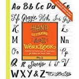 Bok sy Hand Lettering A to Z Workbook: Essential Instruction and 80+ Worksheets for Modern and Classic Styles―Easy Tear-Out Practice Sheets for Alphabets, Quotes, and More