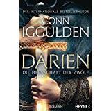 Conn iggulden Böcker Darien - Die Herrschaft der Zwölf: Roman