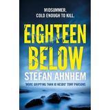 Böcker ahnhem Eighteen Below (A Fabian Risk Thriller)