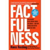 Factfulness hans rosling Böcker Factfulness: Ten Reasons We're Wrong About the World – and Why Things Are Better Than You Think