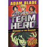 Dragon blade Böcker Revenge of the Dragon: Series 3, Book 4 (Team Hero)