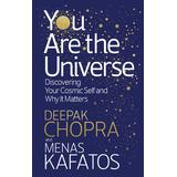 Deepak chopra Böcker You Are the Universe: Discovering Your Cosmic Self and Why It Matters