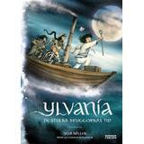 Ylvania Böcker Ylvania. De stulna skuggornas tid (Kartonnage)