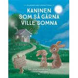Kaninen som så gärna ville somna Böcker Kaninen som så gärna ville somna: en annorlunda godnattsaga (Inbunden)