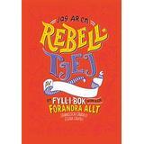 Jag är en rebelltjej Böcker Jag är en rebelltjej: en fyll-i-bok som kan förändra allt (Inbunden)