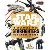Star wars bildlexikon Böcker Star Wars: bildlexikon över Starfighters och andra fordon (Inbunden)