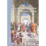 Pedagogiskt ledarskap Böcker Pedagogiskt ledarskap och pedagogisk ledning (Inbunden)