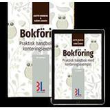 Bokföring Bokföring: praktisk handbok med konteringsexempel (Häftad)