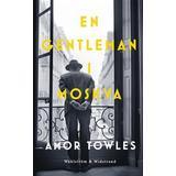 En gentleman i moskva Böcker En gentleman i Moskva (Inbunden)