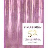 Ola schenström Böcker 52 vägar till medkänsla: med dig själv och andra (E-bok, 2018)