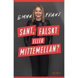 Sant eller falskt Böcker Sant, falskt eller mittemellan (E-bok)