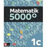 Matematik 5000 1c Böcker Matematik 5000+ Kurs 1c Lärobok (Häftad)