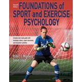 Foundations of exercise psychology Böcker Foundations of Sport and Exercise Psychology 7th Edition With Web Study Guide-Paper (Övrigt format, 2019)