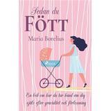 Maria borelius Böcker Sedan du fött: en bok om hur du tar hand om dig själv efter graviditet och förlossning (Häftad)