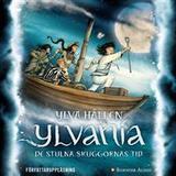 Ylvania Böcker Ylvania. De stulna skuggornas tid (Ljudbok nedladdning, 2018)