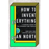 How to invent everything Böcker How to Invent Everything (Häftad, 2018)
