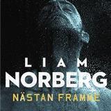 Liam norberg Böcker Nästan framme (Ljudbok nedladdning, 2018)