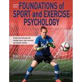 Foundations of exercise psychology Böcker Foundations of Sport and Exercise Psychology (Övrigt format, 2019)