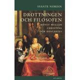 Svante nordin Böcker Drottningen och filosofen: mötet mellan Christina och Descartes (Häftad)