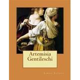 Artemisia Böcker Artemisia Gentileschi (Häftad, 2013)