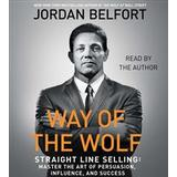 Way of the wolf Böcker The Way of the Wolf: Straight Line Selling: Master the Art of Persuasion, Influence, and Success (Ljudbok CD, 2017)