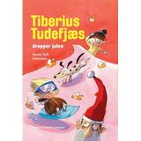 Tiberius Böcker Tiberius Tudefjæs dropper julen (Kartonnage, 2015)