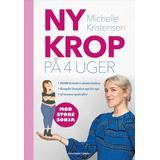 Bøger Ny krop på 4 uger (Indbundet, 2019)