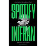 Spotify Böcker Spotify inifrån (Inbunden)