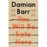 Be safe Böcker You Will Be Safe Here (Inbunden, 2019)