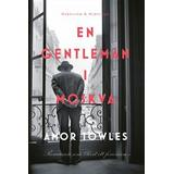 En gentleman i moskva Böcker En gentleman i Moskva (E-bok, 2019)