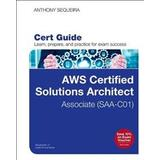 Aws certified Böcker AWS Certified Solutions Architect - Associate (SAA-CO1) Cert Guide (Övrigt format, 2019)