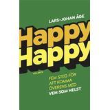 Böcker happy happy Happy Happy: Fem steg för att komma överens med vem som helst (Inbunden)