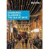 Isle of skye Böcker Edinburgh, Glasgow & the Isle of Skye (Häftad, 2019)