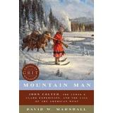 John lewis Böcker Mountain Man - John Colter, the Lewis & Clark Expedition, and the Call of the American West (Häftad, 2019)