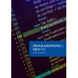 C programmering Böcker Programmering 1 med C# V2018 - Lärobok (Spiral)