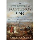 Fontenoy Böcker The Battle of Fontenoy 1745 (Inbunden, 2019)