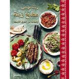 Zeinas Böcker Zeinas kitchen: recept från Mellanöstern (arabiska)