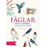 Måla Böcker Fåglar: måla i akvarell (Danskt band)