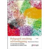 Pedagogisk psykologi Böcker Pedagogisk utredning och kartläggning, 4 uppl: Att analysera och bedöma elevers behov av särskilt stöd (Häftad)