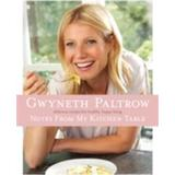 Gwyneth paltrow Böcker Notes from my Kitchen Table (E-bok)
